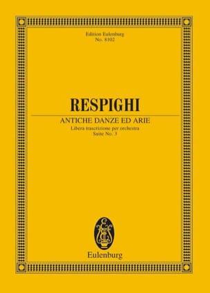 Antiche Danze Ed Arie - Suite N°3 RESPIGHI Partition laflutedepan