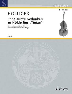 unbelaubte Gedanken zu Hölderlins Tinian Heinz Holliger laflutedepan