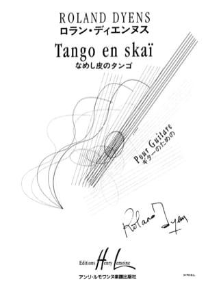 Tango en Skaï Roland Dyens Partition Guitare - laflutedepan