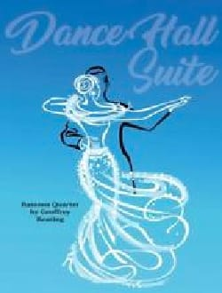 Dance Hall Suite -Bassoon quartet Geoffrey Keating laflutedepan