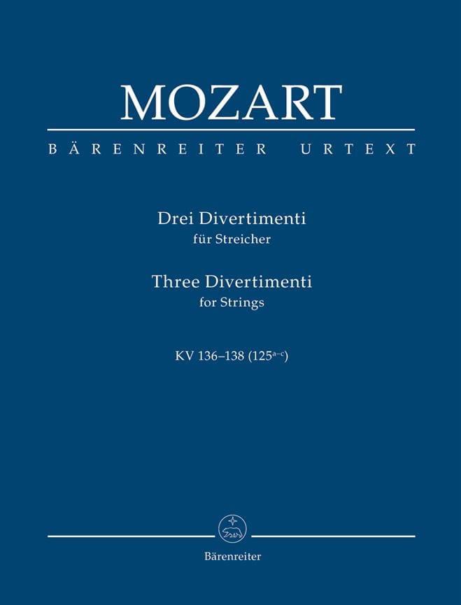 3 Divertimenti für Streichquartett oder Streichorchester. Urtext der NeuenMozart - laflutedepan.com