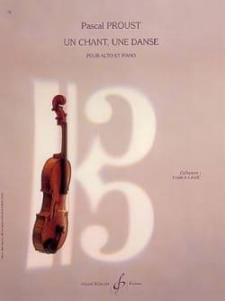 Un chant, une danse Pascal Proust Partition Alto - laflutedepan