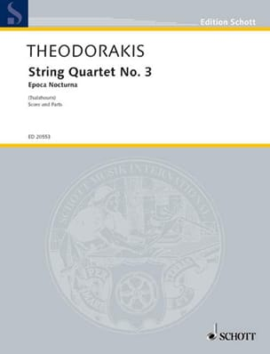 Quatuor A Cordes N°3 - Epoca Nocturna THEODORAKIS laflutedepan
