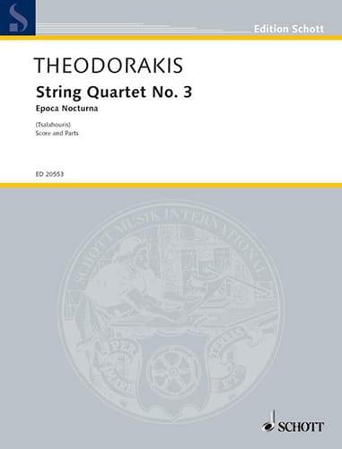Quatuor A Cordes N°3 - Epoca Nocturna - THEODORAKIS - laflutedepan.com