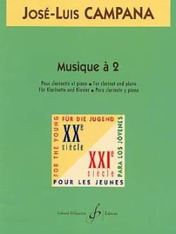 Musique à 2 José-Louis Campana Partition Clarinette - laflutedepan