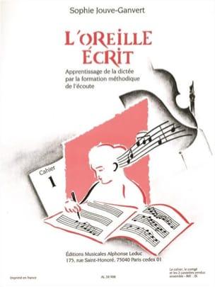 L'oreille Ecrit - Volume 1 + 2 CD Sophie Jouve-Ganvert laflutedepan