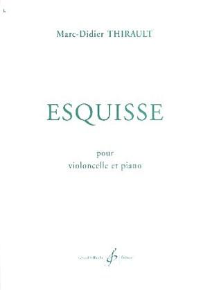 Esquisse Marc-Didier Thirault Partition Violoncelle - laflutedepan