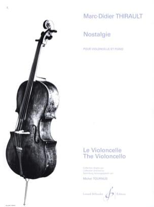 Nostalgie Marc-Didier Thirault Partition Violoncelle - laflutedepan