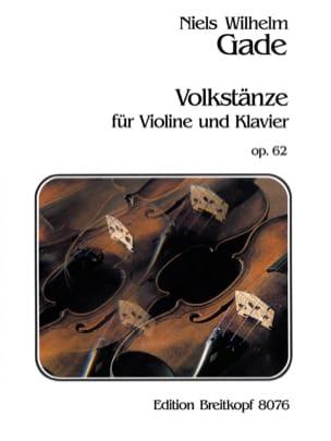 Volkstänze op. 62 Niels Wilhelm Gade Partition Violon - laflutedepan