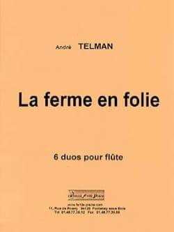 La Ferme en Folie André Telman Partition laflutedepan