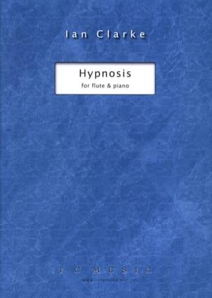Hypnosis - Ian Clarke - Partition - laflutedepan.com