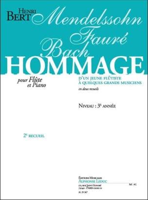 Hommage d'un jeune flûtiste ... - Volume 2 Henri Bert laflutedepan