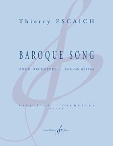 Baroque Song Thierry Escaich Partition Grand format - laflutedepan