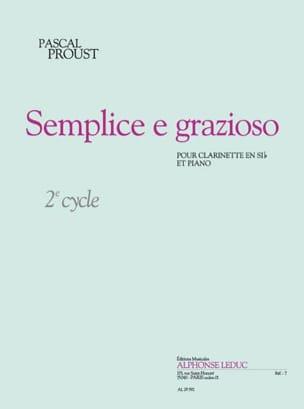 Semplice e grazioso Pascal Proust Partition Clarinette - laflutedepan