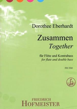 Zusammen Dorothee Eberhardt Partition Duos - laflutedepan