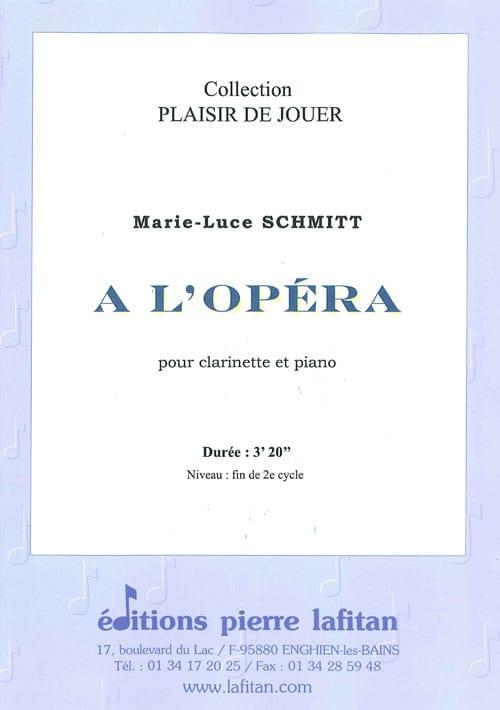 A l'Opéra - Marie-Luce Schmitt - Partition - laflutedepan.com