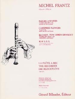 Fleurs Animées Michel Frantz Partition Flûte à bec - laflutedepan