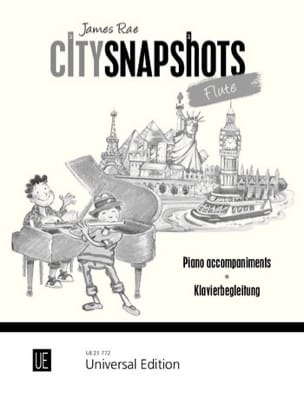 City Snapshots Flute - Accompagnements Piano James Rae laflutedepan