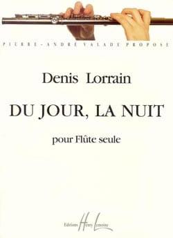 Du Jour, La Nuit - Denis Lorrain - Partition - laflutedepan.com