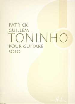 Toninho Patrick Guillem Partition Guitare - laflutedepan