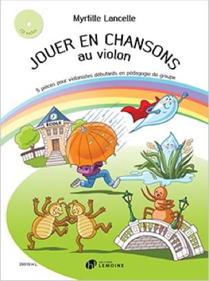 Jouer en Chansons au Violon - Myrtille Lancelle - laflutedepan.com