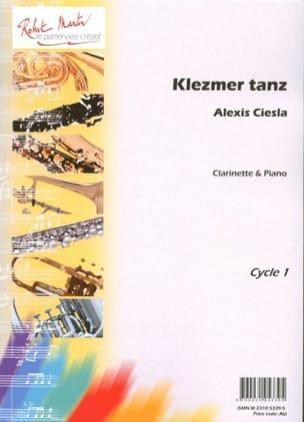Klezmer Tanz Alexis Ciesla Partition Clarinette - laflutedepan