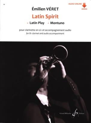 Latin Spirit Emilien Véret Partition Clarinette - laflutedepan