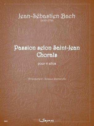 Passion selon Saint-Jean Chorals - 4 altos BACH Partition laflutedepan