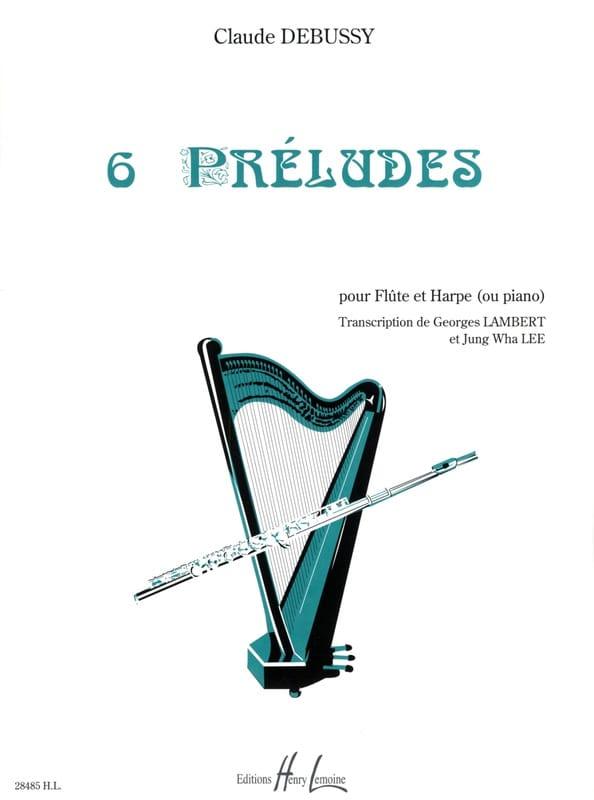 6 Préludes - DEBUSSY - Partition - Duos - laflutedepan.com