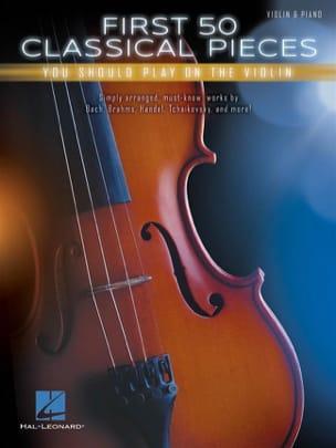 First 50 Classical Pieces Partition Violon - laflutedepan