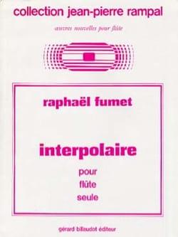 Interpolaire Raphael Fumet Partition Flûte traversière - laflutedepan
