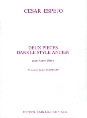 2 Pièces dans le style ancien - Alto César Espéjo laflutedepan