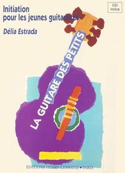 La guitare des petits Délia Estrada Partition Guitare - laflutedepan