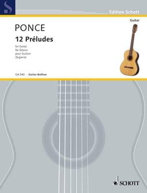 12 Préludes Manuel Maria Ponce Partition Guitare - laflutedepan