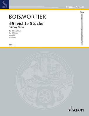 55 Leichte Stücke op. 22 - 2 Flöten BOISMORTIER Partition laflutedepan