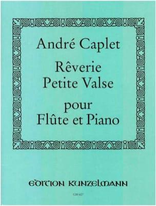 Rêverie et Petite valse - Flûte et piano André Caplet laflutedepan