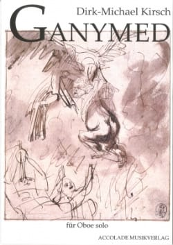 Ganymede Opus 7 Dirk-Michael Kirsch Partition Hautbois - laflutedepan