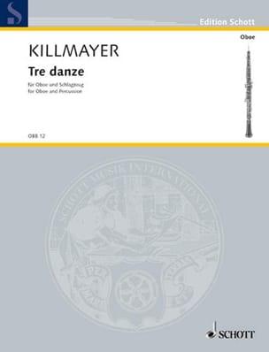 Tre Danze - Oboe Schlagzeug - Wilhelm Killmayer - laflutedepan.com