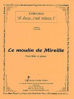 Le moulin de Mireille - Jérôme Naulais - Partition - laflutedepan.com
