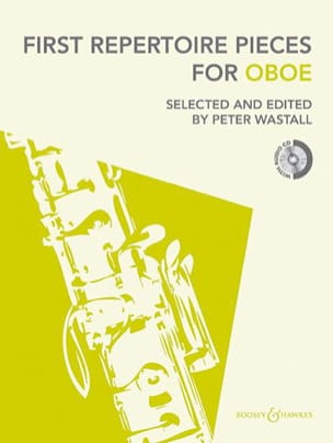 First Repertoire Pieces for Oboe Peter Wastall Partition laflutedepan