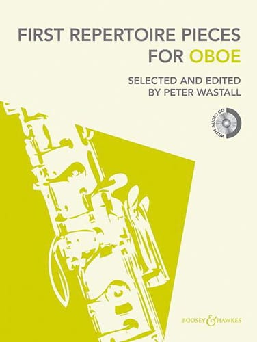 First Repertoire Pieces for Oboe - Peter Wastall - laflutedepan.com