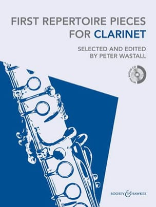 First Repertoire Pieces for Clarinet Peter Wastall laflutedepan
