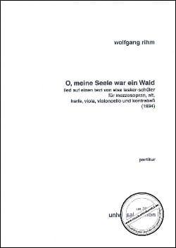 O, meine Seele war ein Wald - Partitur Wolfgang Rihm laflutedepan