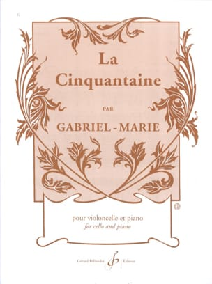 La cinquantaine - Cello Gabriel-Marie Partition laflutedepan