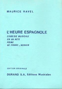 L' Heure espagnole - Conducteur RAVEL Partition laflutedepan