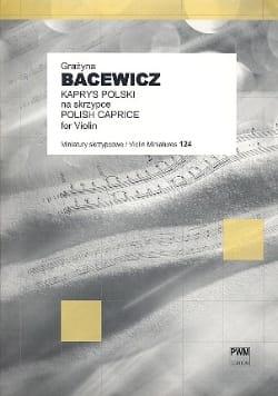 Caprice Polonais Grazyna Bacewicz Partition Violon - laflutedepan