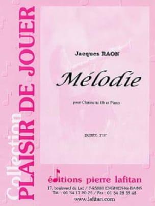 Mélodie - Jacques Raon - Partition - Clarinette - laflutedepan.com