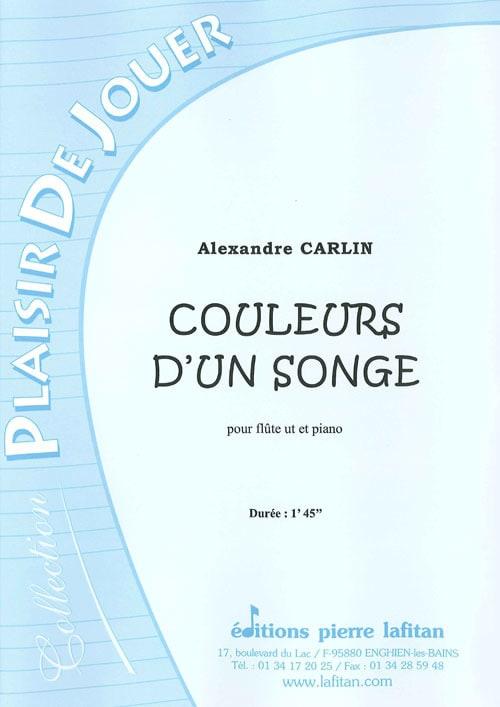 Couleurs D'un Songe - Alexandre Carlin - Partition - laflutedepan.com