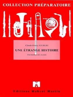 Une étrange histoire Claude-Henry Joubert Partition laflutedepan