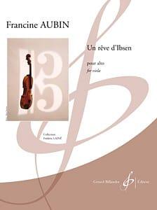 Un Rêve D' Ibsen Francine Aubin Partition Alto - laflutedepan